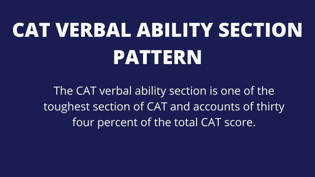 CAT VERBAL ABILITY SECTION PATTERN