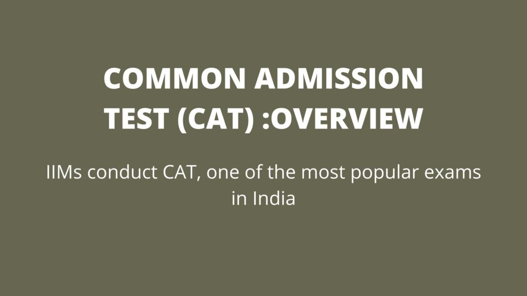 COMMON ADMISSION TEST (CAT) 2020