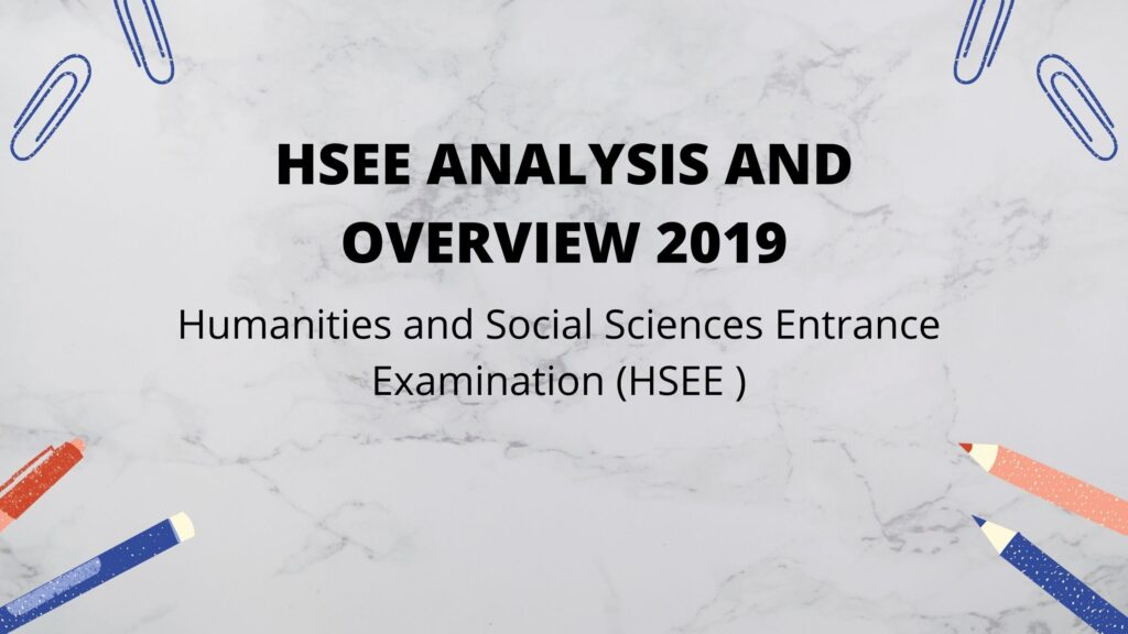HSEE ANALYSIS AND OVERVIEW 2019