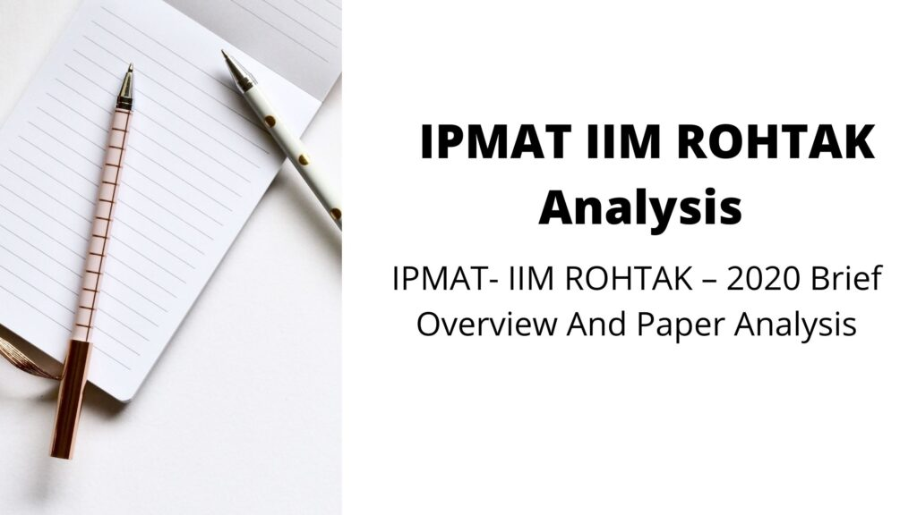 IPMAT IIM ROHTAK Analysis