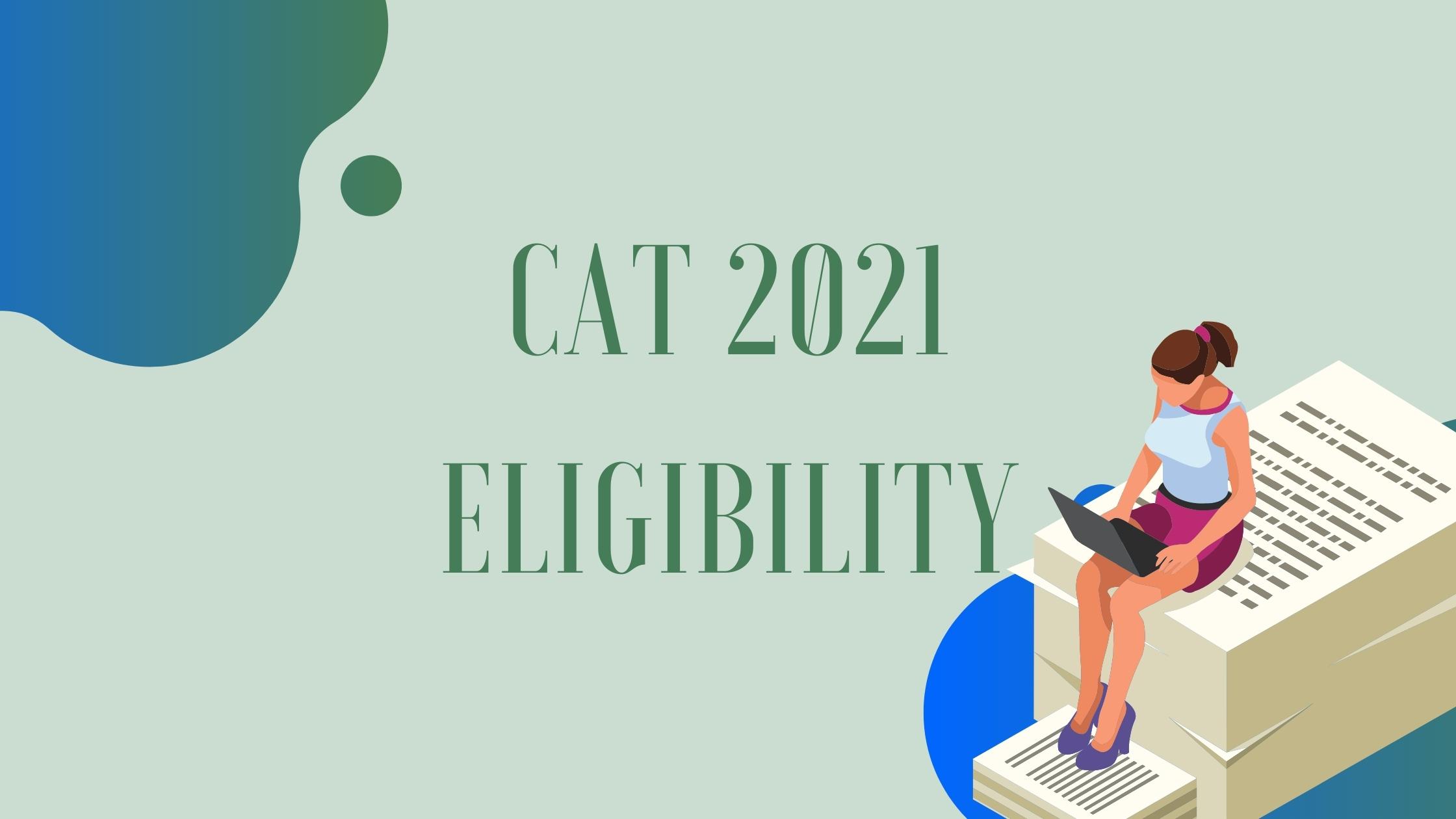 cat exam eligibility, cat exam 2021, best cat coaching classes in bhopal
