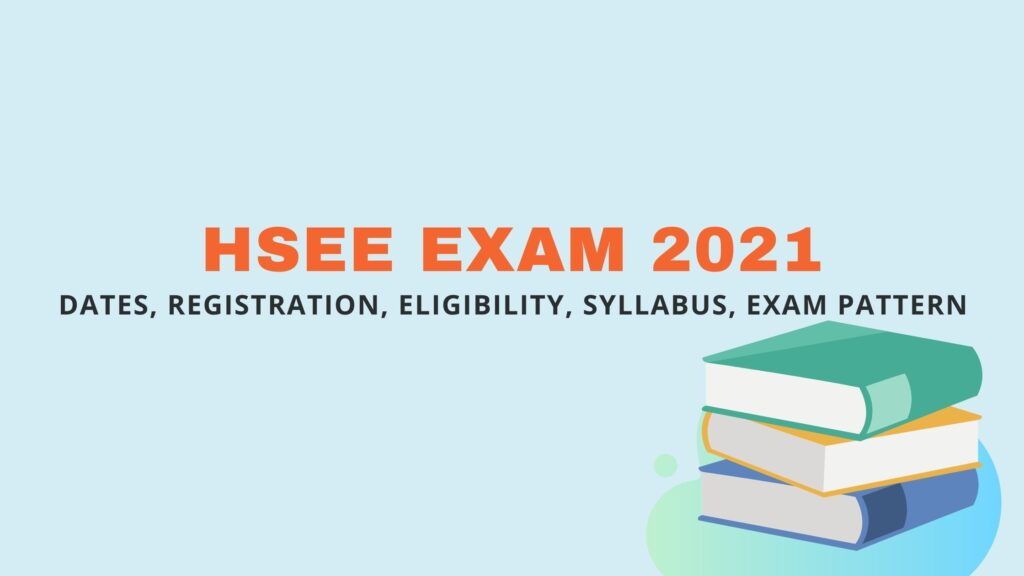 hsee 2021 exam, hsee exam 2021 info, hsee 2021 exam syllabus, hsee exam registration