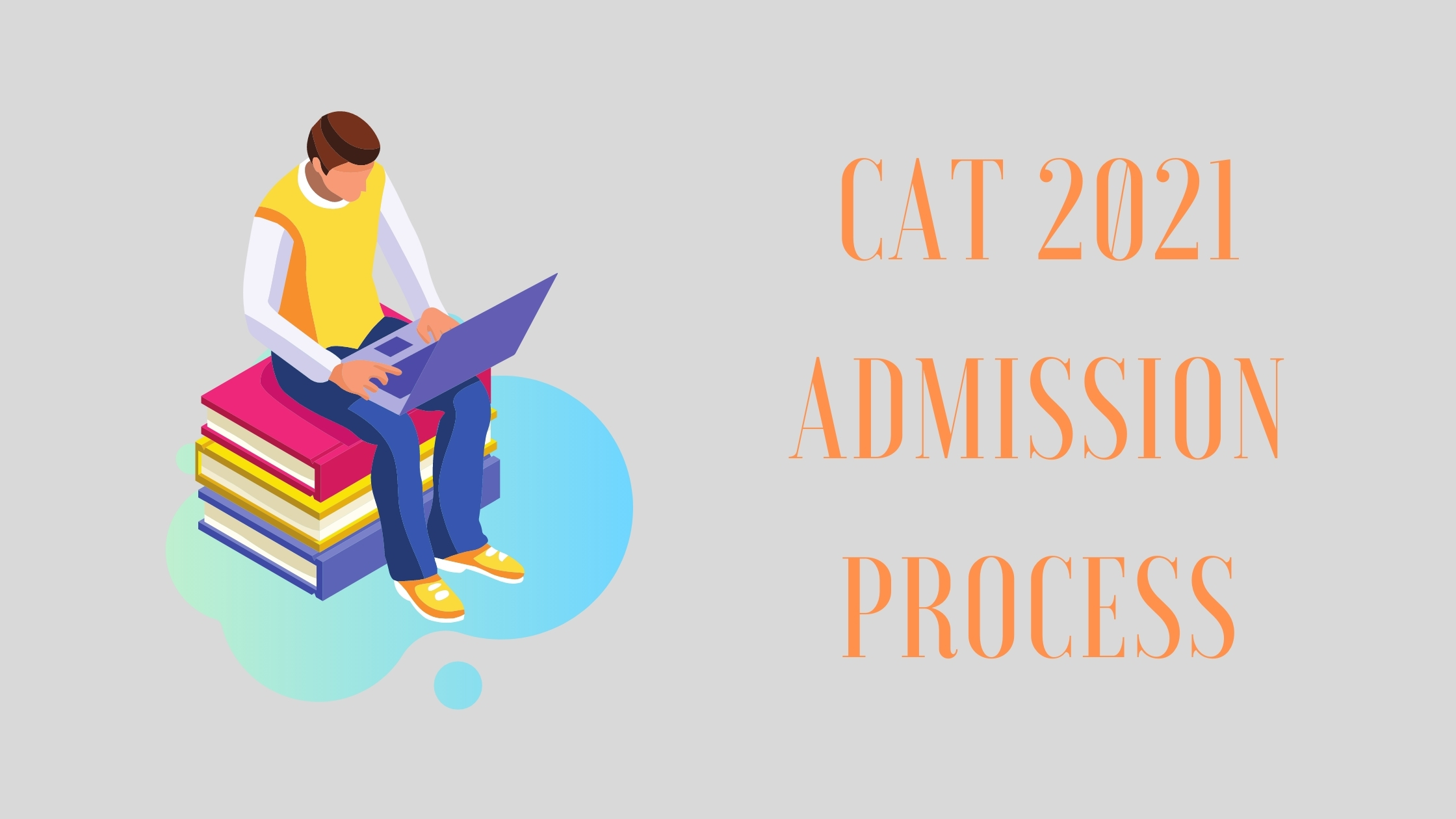 cat exam 2021 admission process, best cat coaching classes in bhopal