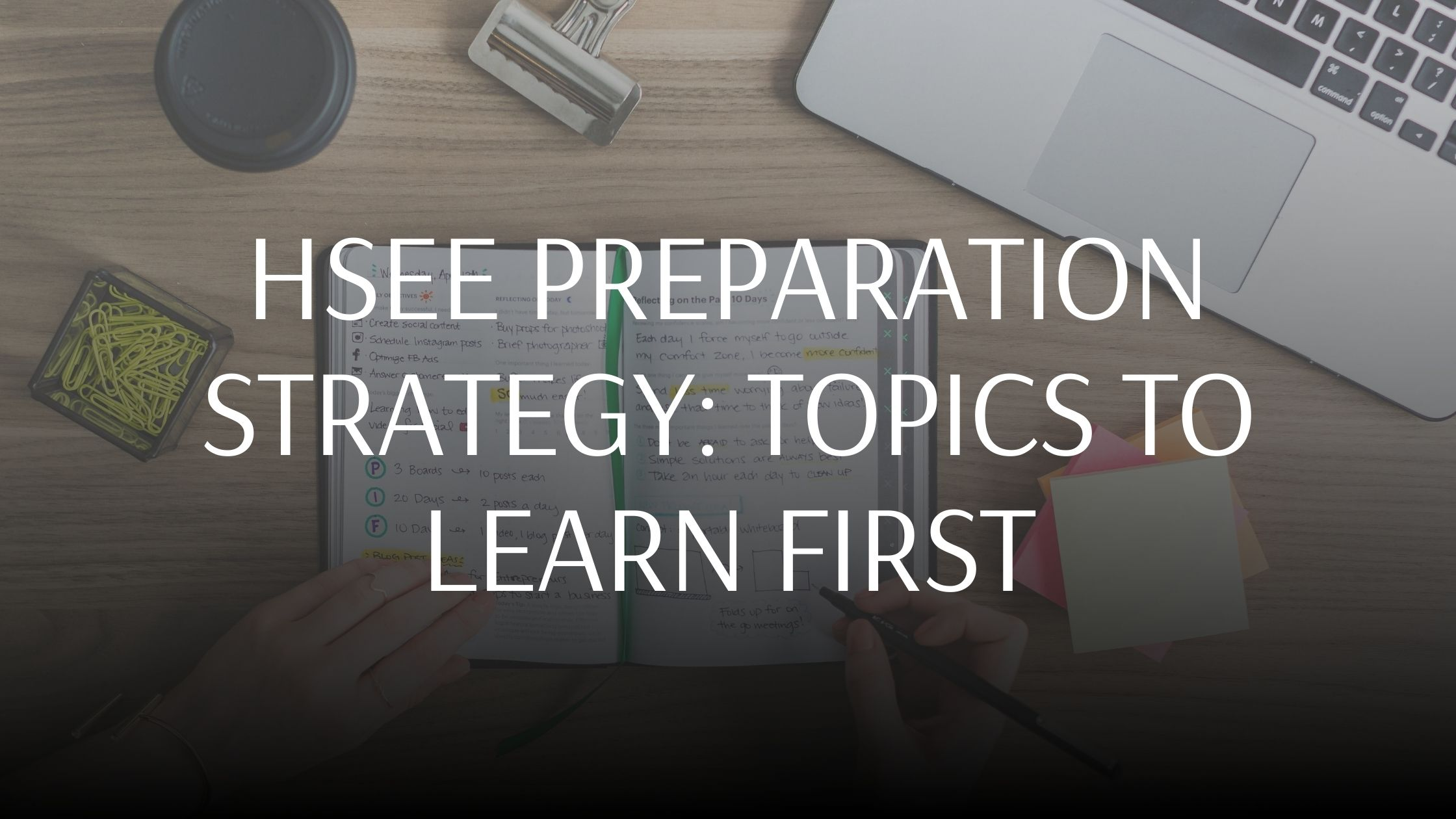 Best HSEE Preparation Strategy: 5 Topics To Learn First