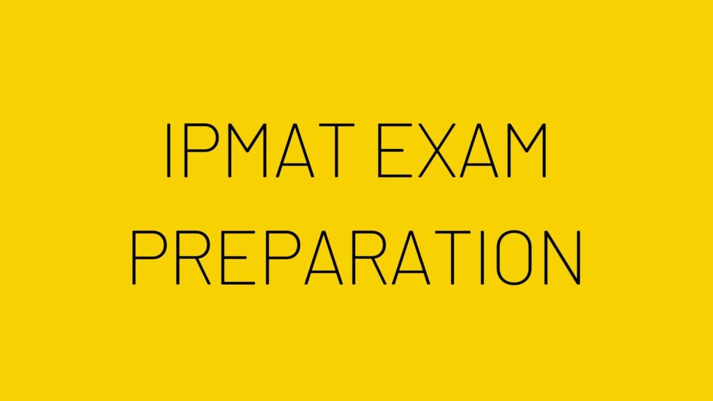 ipmat exam preparation, ipmat exam tips, ipmat preparation strategy, ipmat preparation