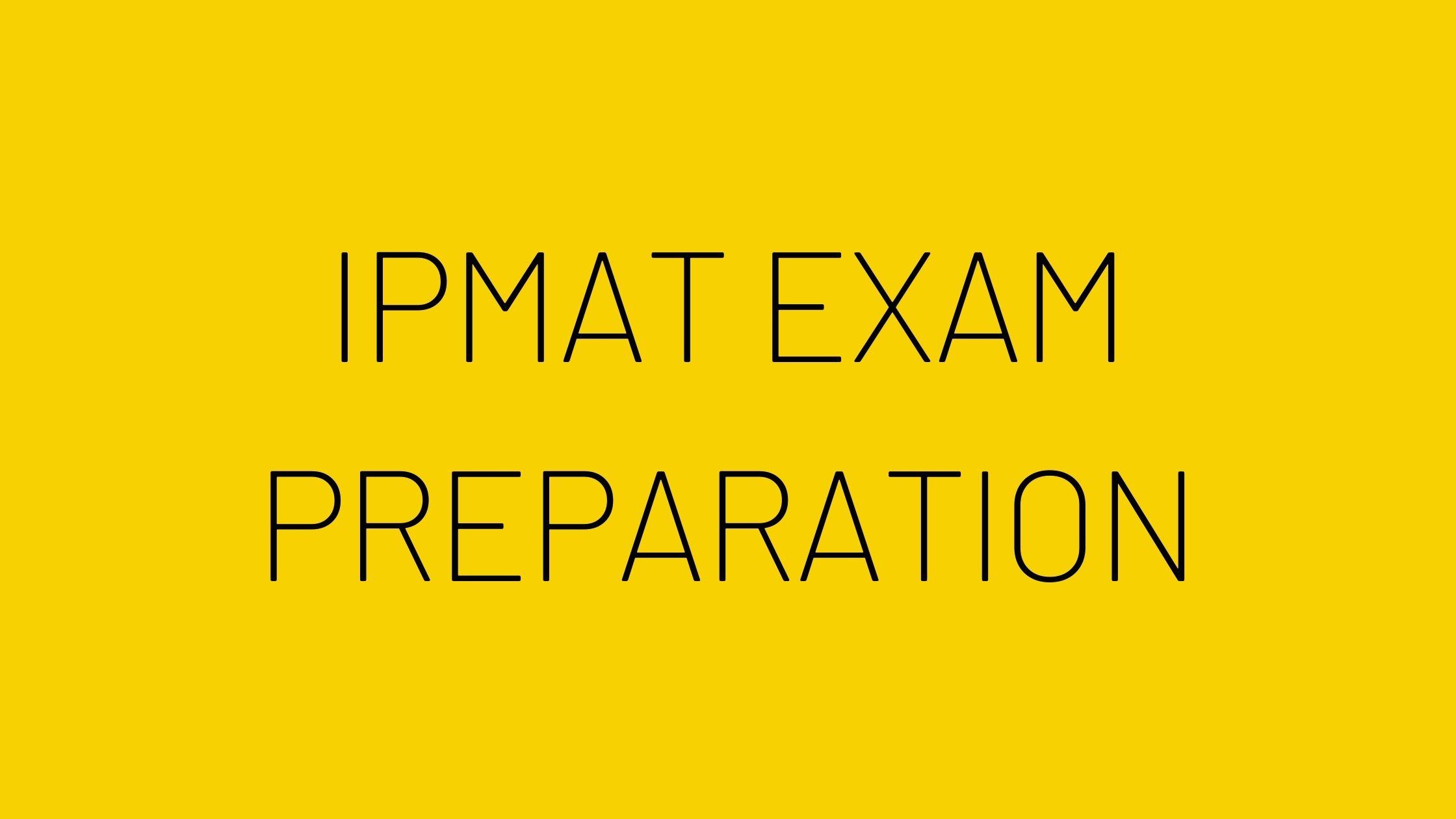 Best IPMAT Exam Preparation Tips 2021: Study Plan, Tips